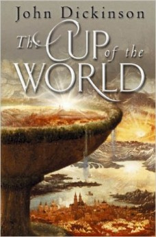The_ Cup_ of_ the_ World_ by_ John_ Dickinson_ Signed_ copy
